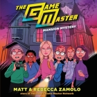 The Game Master: Mansion Mystery Lib/E Cover Image