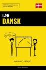 Lær Dansk - Hurtig / Lett / Effektivt: 2000 Viktige Vokabularer Cover Image