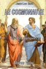Le cosmonaute: Roman scientifique Cover Image