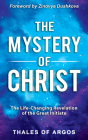 The Mystery of Christ: The Life-Changing Revelation of the Great Initiate Cover Image