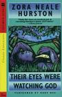 Their Eyes Were Watching God: Their Eyes Were Watching God Cover Image