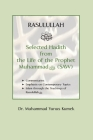 Rasulullah: Selected Hadith from the Life of the Prophet Muhammad (SAW) Cover Image