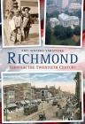 Richmond Through the Twentieth Century Cover Image