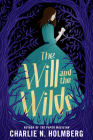 The Will and the Wilds Cover Image