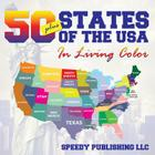 Fifty+ States Of The USA In Living Color Cover Image