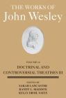 Works of John Wesley: Volume 14 Doctrinal and Controversial Treatises III Cover Image