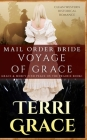 Mail Order Bride: Voyage of Grace: Clean Western Historical Romance Cover Image