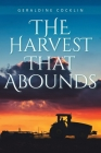 The Harvest That Abounds Cover Image
