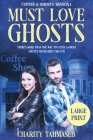 Coffee and Ghosts 1: Must Love Ghosts Cover Image