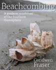 Beachcombing: A guide to seashores of the Southern Hemisphere Cover Image