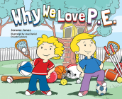 Why We Love P.E. Cover Image
