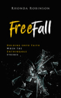 Freefall: Holding Onto Faith When the Unthinkable Strikes Cover Image