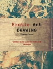 Erotic Art Drawing: Women Nude Illustrations for Framing. Cover Image