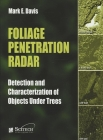 Foliage Penetration Radar: Detection and Characterisation of Objects Under Trees Cover Image