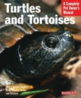 Turtles and Tortoises (Barron's Complete Pet Owner's Manuals) Cover Image
