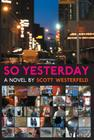 So Yesterday Cover Image