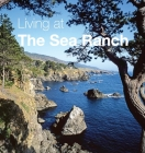 Living at The Sea Ranch Cover Image