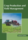 Crop Production and Yield Management Cover Image