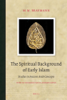 The Spiritual Background of Early Islam: Studies in Ancient Arab Concepts (Brill Classics in Islam #4) Cover Image