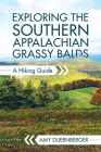 Exploring the Southern Appalachian Grassy Balds: A Hiking Guide Cover Image