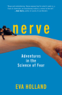 Nerve: Adventures in the Science of Fear Cover Image