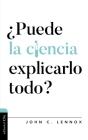 ¿Puede La Ciencia Explicarlo Todo? Cover Image