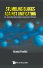 Stumbling Blocks Against Unification: On Some Persistent Misconceptions in Physics Cover Image