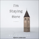 I'm Staying Here Cover Image