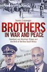 Brothers in War and Peace: Constand and Abraham Viljoen and the Birth of the New South Africa Cover Image