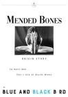 Mended Bones: Origin Story Cover Image