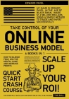 Take Control of Your Online Business Model [6 in 1]: How to Silence Fear, Win the Mental Game and Increase Profits Cover Image