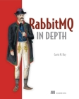 RabbitMQ in Depth Cover Image