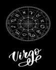 Virgo: astrology notebook: birthday astrology book for Virgo Cover Image