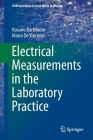 Electrical Measurements in the Laboratory Practice (Undergraduate Lecture Notes in Physics) Cover Image
