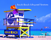 South Beach Lifeguard Stations (Schiffer Books) Cover Image
