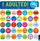 I Adulted! 2018-2019 16-Month Wall Calendar: Stickers for Grown-Ups Cover Image