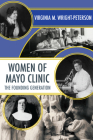 Women of Mayo Clinic: The Founding Generation Cover Image