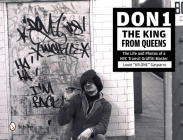 Don1, the King from Queens: The Life and Photos of a NYC Transit Graffiti Master Cover Image