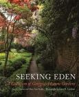 Seeking Eden: A Collection of Georgia's Historic Gardens Cover Image