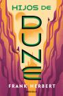 Hijos de Dune. Nueva Edición / Children of Dune Cover Image