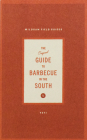 The Original Guide to Barbecue in the South (Wildsam Field Guides) Cover Image