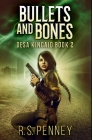 Bullets And Bones: Premium Hardcover Edition Cover Image