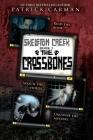 Skeleton Creek #3: The Crossbones Cover Image