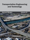 Transportation Engineering and Technology: Volume IV Cover Image