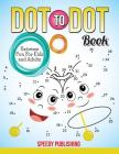 Dot To Dot Book Extreme Fun For Kids and Adults Cover Image
