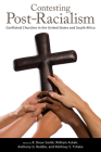 Contesting Post-Racialism: Conflicted Churches in the United States and South Africa Cover Image