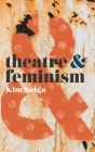 Theatre and Feminism Cover Image
