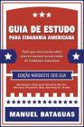 Guia de Estudo para Cidadania Americana: Edição Nordeste dos EUA Cover Image