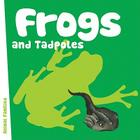 Frogs and Tadpoles (Animal Families Board Books) Cover Image