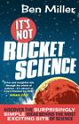 It's Not Rocket Science Cover Image